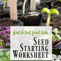 First and Last Frost Date Seed Starting Worksheet