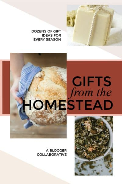 Handmade gifts from the homestead, a blogger collaborative. Get ideas for 30+ handmade gifts #gift #notjustforchristmas #handmade