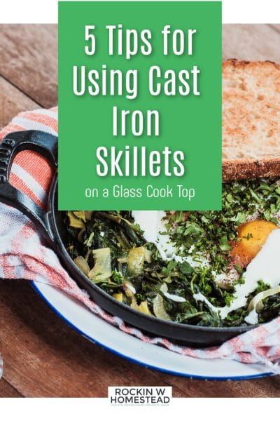 cast iron skillet with eggs inside and the text overlay 5 tips for mixing cast iron skillets and glass cook tops