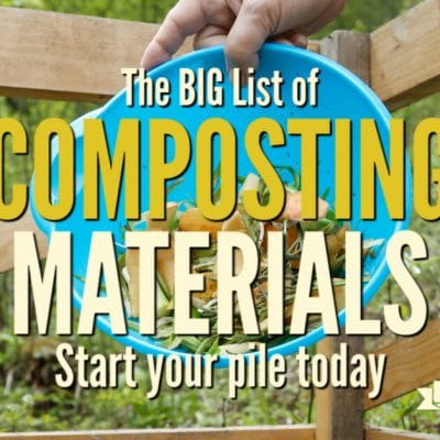 The Big List of Composting Materials