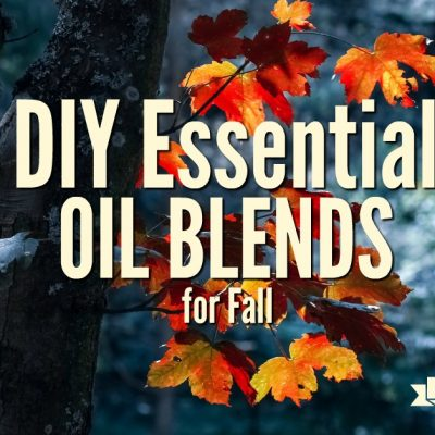 DIY Essential Oil Blends for Fall