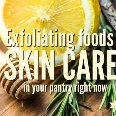Eleven Exfoliating Foods for Skin Care