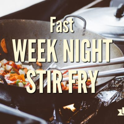 Fast Weeknight Stir-fry