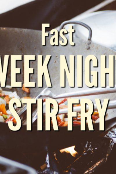 [recipe] Fast week night stir fry
