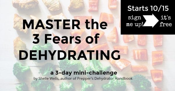 Master the 3 fears of dehydrating