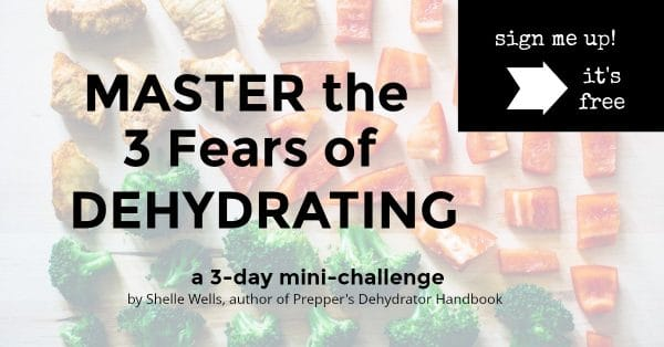 Master the 3 fears of dehydrating with this mini-challenge