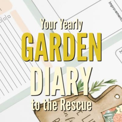 Your Garden Diary to the Rescue