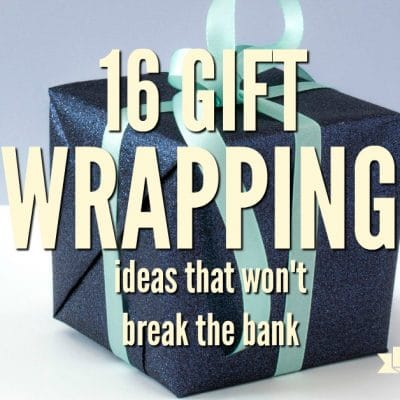 16 Gift Wrapping Ideas that Won't Break the Bank