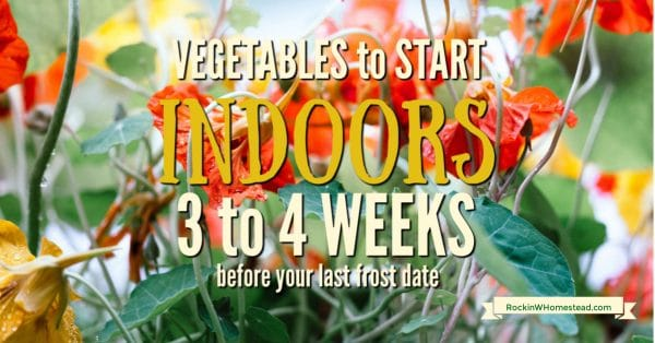 That to plant indoors 3 to 4 weeks before your last frost date