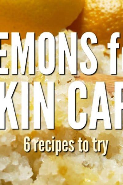 Use lemons for DIY skin care. Learn to make sugaring paste, lemon salt scrub, skin toner, hair highlighter and lemon oat organic face scrub. Save money!