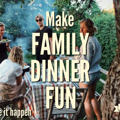10 Ways You Can Make Family Meals Fun