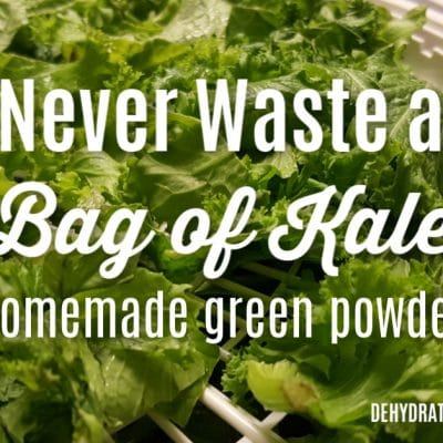Never Waste a Bag of Kale Again!