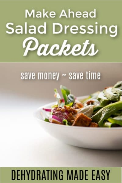 Salad dressing packets made from dried herbs and spices are a handy pantry tool to have on hand for busy days. Try these three make-ahead recipes.