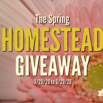 The Spring Homestead Giveaway 2020
