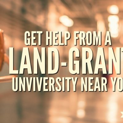 Get Help From a State Land-Grant University Near You